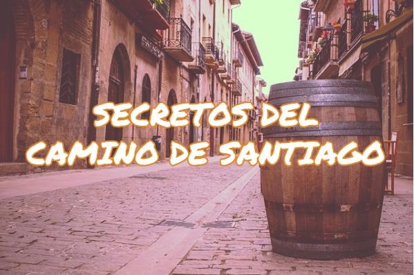 secretos del camino de santiago