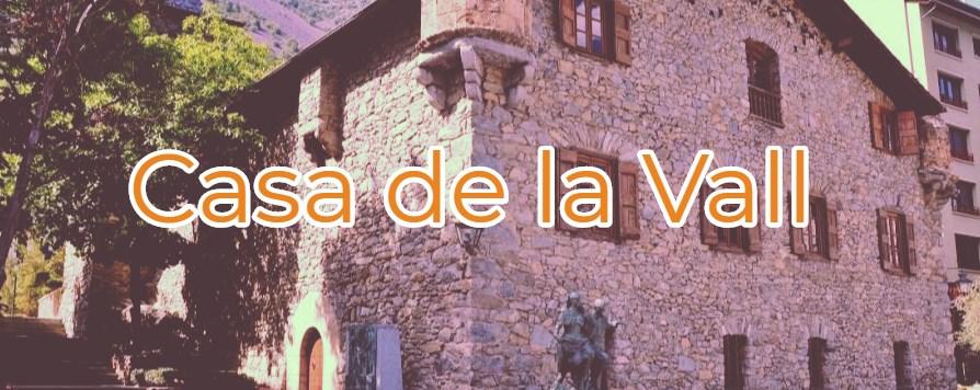 casa de la vall en Andorra