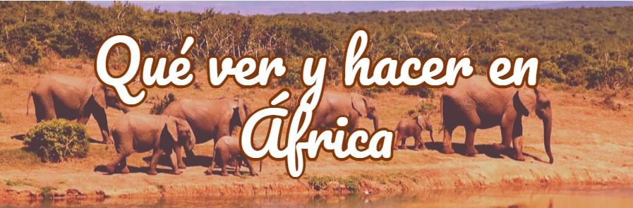 qué ver y hacer en África