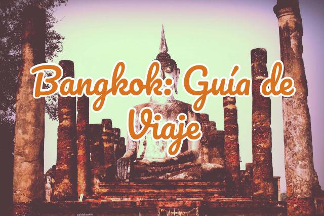 Bangkok guía de viaje