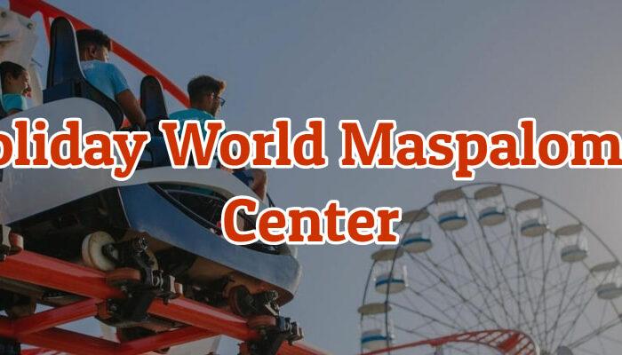holyday world maspalomas center