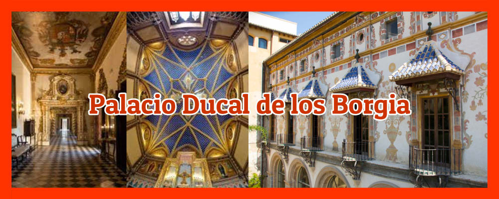 Palacio Ducal de los Borgia